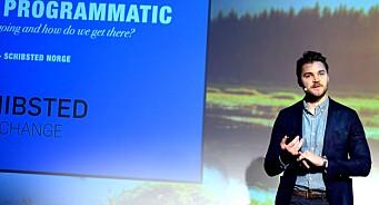 Om fem-seks år er 100 prosent av digitale annonsekjøp programmatic, mener Schibsted-topp
