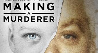 Serieskaperne jobber med nye «Making a Murderer»-episoder
