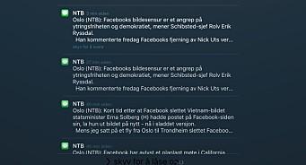 NTB HAST 12.33: Erna logger på Facebook. NTB 12.35: Angrep på demokratiet, sier Schibsted. NTB 12.37: Se, verden har sett!