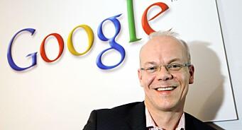 - Google har innsett at jeg er en løs kanon på dekk, og det er livsfarlig å la meg håndtere pressen alene. Derfor ansatte de en PR-sjef i Norge...