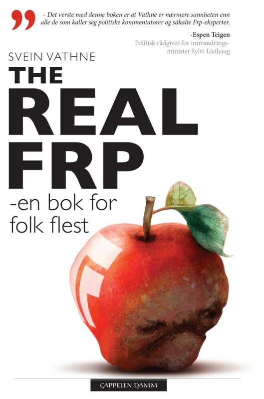 "Forfatter Svein Vathnes bok ""The Real Frp - en bok for folk flest""."