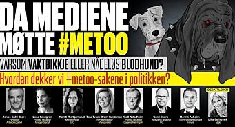 Hvordan dekket mediene #MeToo-sakene i politikken? Se debatten fra Oslo onsdag kveld