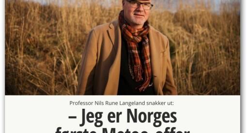 Kampen om historiene: Når VG gjør Nils Rune Langeland til et offer, og lar ham «snakke ut om den vanskelige tida»