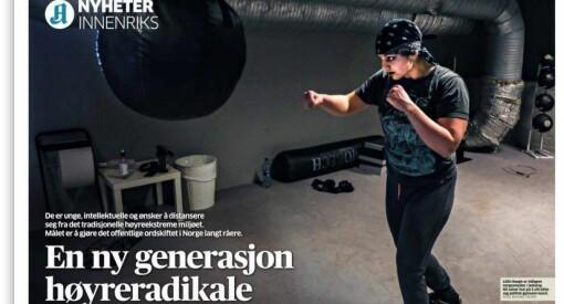 Det er Aftenpostens oppgave å omtale høyreradikale strømninger