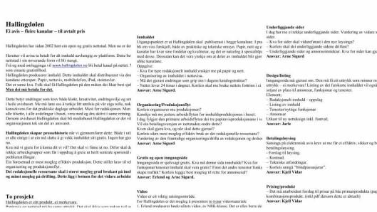"""Notatet Tormodsgard laget under oppstarten til """"Ål inclusive"""" eller """"Eitt abonnement fire kanalar"""". Notatet ble skrevet ett år før overgangen og la føringer også for teknisk løsning og redesign av papiravisa. Tormodsgard fant det tilfeldig som vedlegg i en epost."""