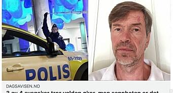 Svenskene tar feil. Volden går ned. Dagsavisen vet sannheten