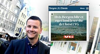 BT om VG-annonse: Lese først om Bergen i VG? Hahaha