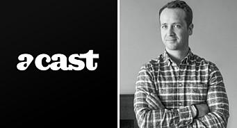 Podkast-giganten Acast etablerer seg i Norge