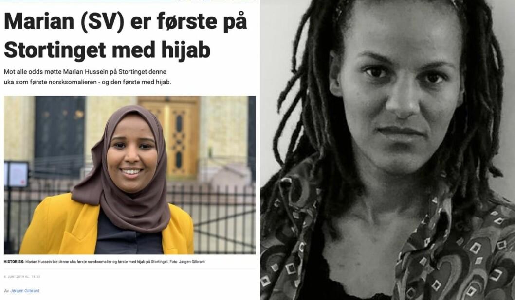 «Artikkelen hadde tittelen «Marian (SV) er første på Stortinget med hijab», men det kunne like godt vært «Første hijab på Stortinget», for kvinnen under hijaben ble mindre og mindre synlig», skriver Stina Amankwah.