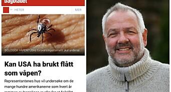 Overlege oppgitt over flåttdekning: – Er Dagbladet på vei tilbake til å bli en «flåttavis» igjen?