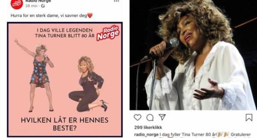 – Vi savner deg, skrev Radio Norge om Tina Turner. Men Tina Turner er ikke død
