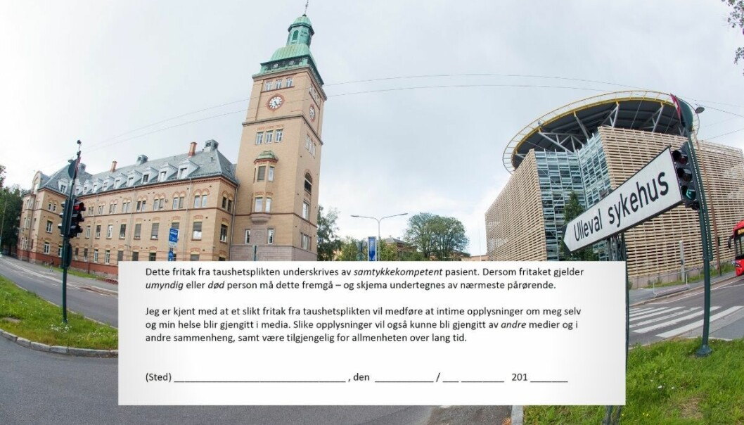Sykehusene i Oslo har fra 2014 advart pasienter mot å ha kontakt med mediene. «Jeg er kjent med at et slikt fritak fra taushetsplikten vil medføre at intime opplysninger om meg selv og min helse blir gjengitt i media.»