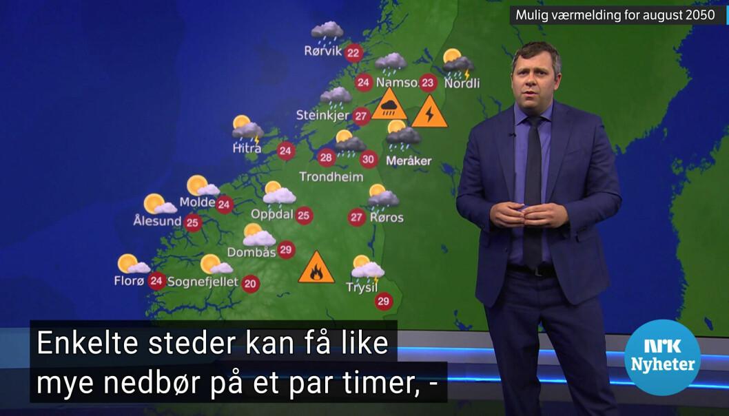 I Dagsrevyen presenterte statsmeteorolog Kristian Gislefoss været slik det kan se ut i 2050.