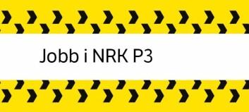 NRK P3 søker podkastprodusenter